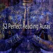 52 Perfect Reading Auras von Entspannungsmusik