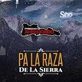 Pa la Raza de la Sierra by Panchito Arredondo