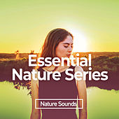 Essential Nature Series by Nature Sounds (1)
