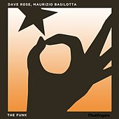 The Funk by Dave Rose