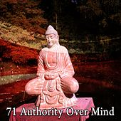 71 Authority over Mind de Meditación Música Ambiente