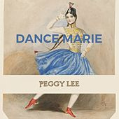 Dance Marie by Peggy Lee