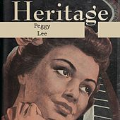 Heritage by Peggy Lee