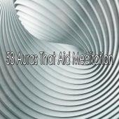 53 Auras That Aid Meditation von Massage Therapy Music