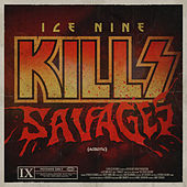 SAVAGES (Acoustic) von Ice Nine Kills