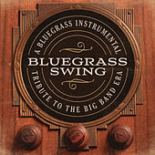 Bluegrass Swing: A Bluegrass Instrumental Tribute To The Big Band Era by Craig Duncan