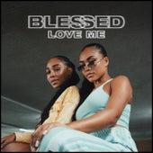 Love Me de Blessed