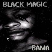 Black Magic de Bama