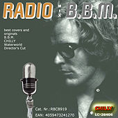 Radio Mix B.B.M. (best cover versions and originals) by Various Artists
