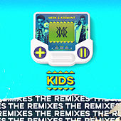 KIDS (MorganJ Remix) von Merk and Kremont