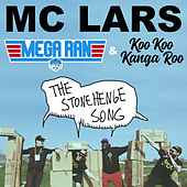The Stonehenge Song by MC Lars