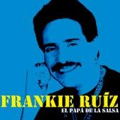 El Papá De La Salsa von Frankie Ruíz