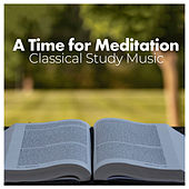 A Time for Meditation by Classical Study Music (1)