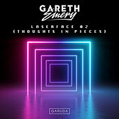 Laserface 02 (Thoughts In Pieces) de Gareth Emery