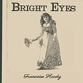 Bright Eyes de Francoise Hardy
