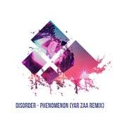 Phenomenon (Yar Zaa Remix) von DISORDER