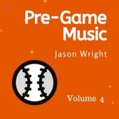 Pre-Game Music, Vol. 4 de Jason Wright