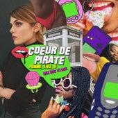 Femme Like U: Back dans les bacs! de Coeur de Pirate