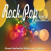 Rock Pop, Vol. 3 (Instrumental) von Sound Unlimited electronic Orchestra