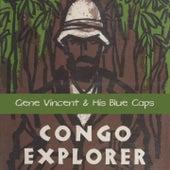 Congo Explorer by Gene Vincent