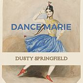 Dance Marie de Dusty Springfield
