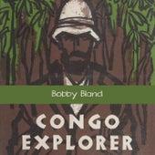 Congo Explorer by Bobby Blue Bland