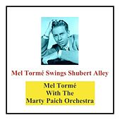 Mel Tormé Swings Shubert Alley by Mel Tormè