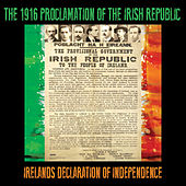 The 1916 Proclamation of the Irish Republic (Ireland's Declaration of Independence) von Michael Collins