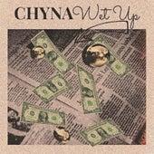 Wet Up von Chyna