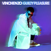 Guilty Pleasure by Vinchenzo