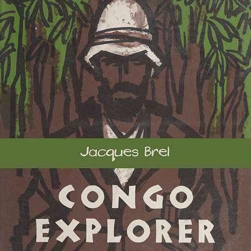 Congo Explorer von Jacques Brel