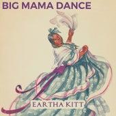 Big Mama Dance von Eartha Kitt