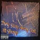 They Stay Away Still von .32 Sheff