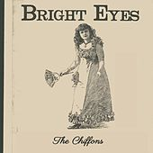 Bright Eyes de The Chiffons