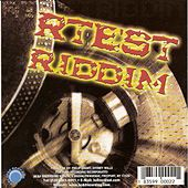 Rtest Riddim by Various Artists