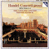 Handel: Concerti grossi Op.6, Nos.5-8 by The English Concert
