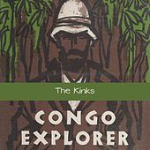 Congo Explorer de The Kinks