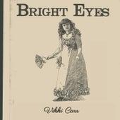 Bright Eyes by Vikki Carr