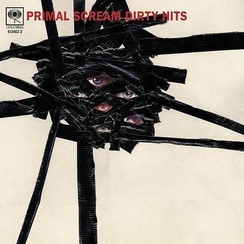 Dirty Hits - Limited Edition by Primal Scream