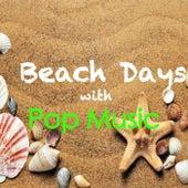Beach Days With Pop Music von Various Artists