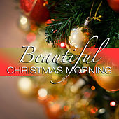 Beautiful Christmas Morning by Various Artists