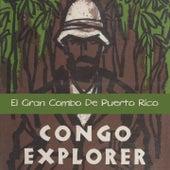 Congo Explorer de El Gran Combo De Puerto Rico