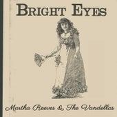 Bright Eyes de Martha and the Vandellas