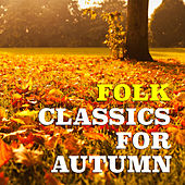 Folk Classics For Autumn by Various Artists