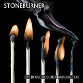 One By One We Glitter And Disappear de Stoneburner