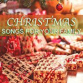 Christmas Songs For Your Family de Various Artists