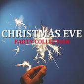 Christmas Eve Party Collection de Various Artists