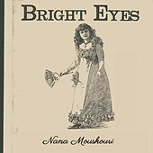 Bright Eyes von Nana Mouskouri