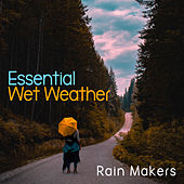 Essential Wet Weather de Rainmakers