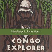 Congo Explorer by Mississippi John Hurt